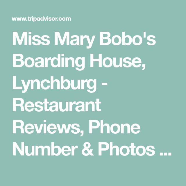 Miss Mary Bobo's Boarding House, Lynchburg - Restaurant Reviews, Phone Number & Photos - TripAdvisor
