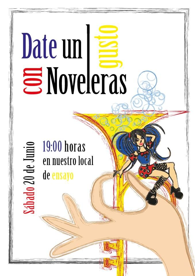 Grupo Mascarada Carnaval: Date un gusto con Noveleras