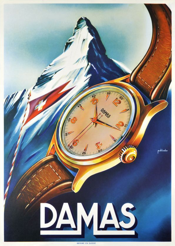 Damas One of the poster using the Matterhorn mountain as symbol of Switzerland and reliability. Damas is a Swiss watch company located in Tavannes in the Swiss Jura.