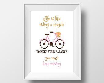 Print, Life is like riding a bicycle, Decor, Motivational Poster, Inspirational Quote, Fashion Wall Art, Instant Download - Visit Kornela Shop | https://www.etsy.com/shop/Kornela