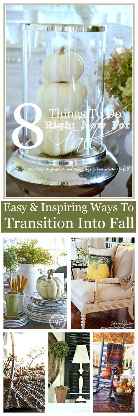 8 THINGS TO DO NOW FOR FALL-Ideas and inspiration and transitioning into fall-stonegableblog.com