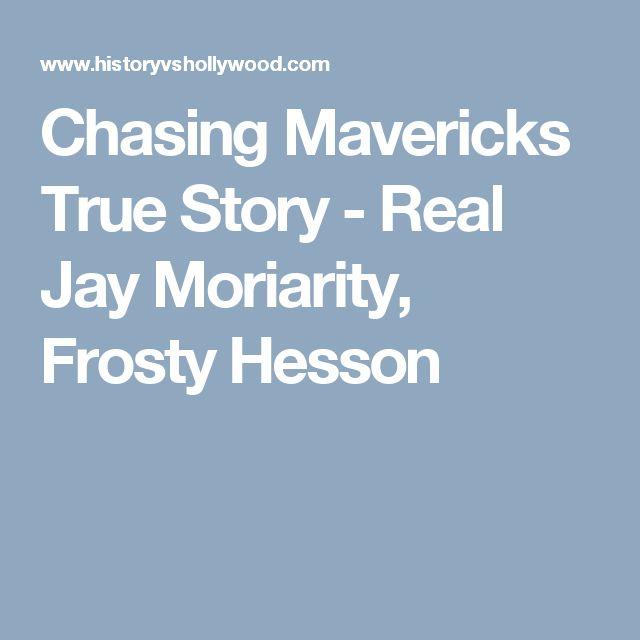 Chasing Mavericks True Story - Real Jay Moriarity, Frosty Hesson