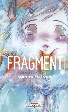 Fragment Vol.2 - Shin Takahashi, Elodie Lepelletier - Amazon.fr - Livres