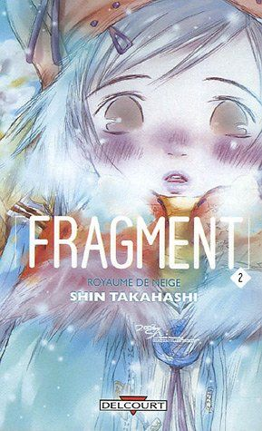 Fragment Vol.2 - Shin Takahashi, Elodie Lepelletier - Amazon.fr - Livres