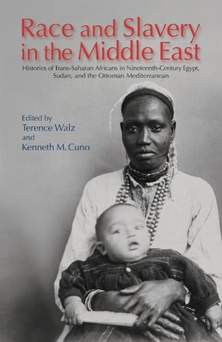 Race and Slavery in the Middle East: Histories of Trans-Saharan Africans in 19th-Century Egypt, Sudan, and the Ottoman Mediterranean by Terence Walz, http://www.amazon.com/dp/9774163982/ref=cm_sw_r_pi_dp_qQqrrb192RS6N