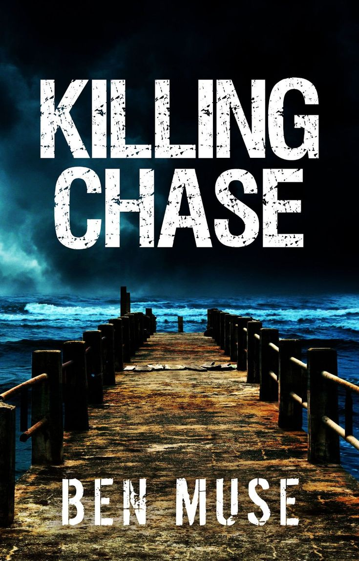 Killing Chase (the Better Off Dead Series Book 1)  Kindle Edition By Ben