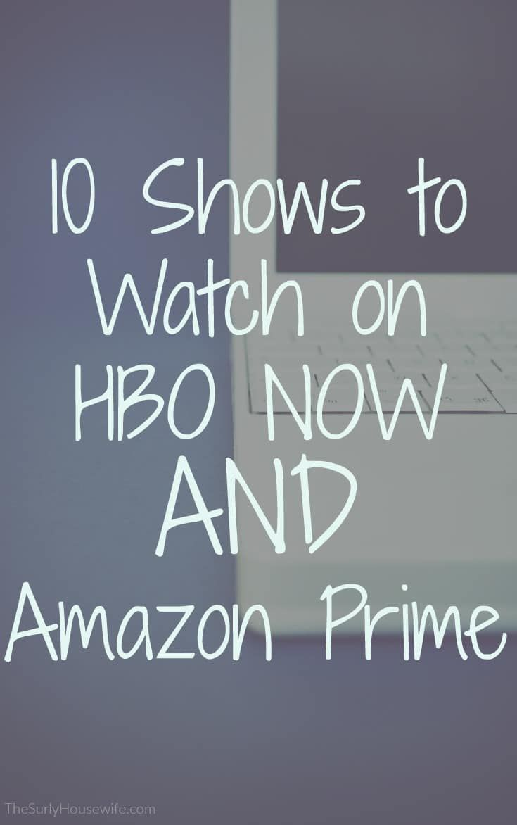 The best HBO series you can watch RIGHT NOW. You can stream some with your HBO NOW subscription. OR watch some for free with your Amazon Prime Membership! #BingeWatch #Streaming #AmazonPrime #HBO #HBOGO #HBONOW #HBOSeries
