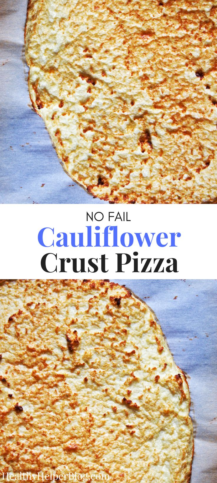 NO FAIL Cauliflower Crust Pizza | Healthy Helper @Healthy_Helper The only cauliflower crust recipe you'll ever need! High protein, gluten-free, grain-free, and only TWO ingredients. This truly is the no-fail pizza crust recipe that anyone can make!