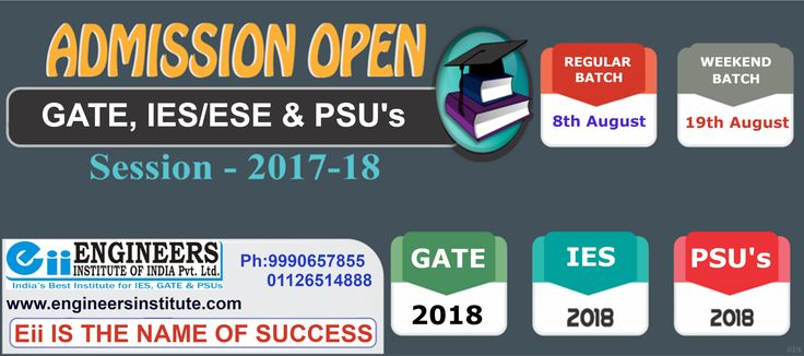 #Admission Open #GATE, #IES/ESE & #PSU's, New #Batches Start From 8th August & 19th of August, Hurry Up!. For more call at 9990657855, 01126514888 or visit here http://www.engineersinstitute.com/
