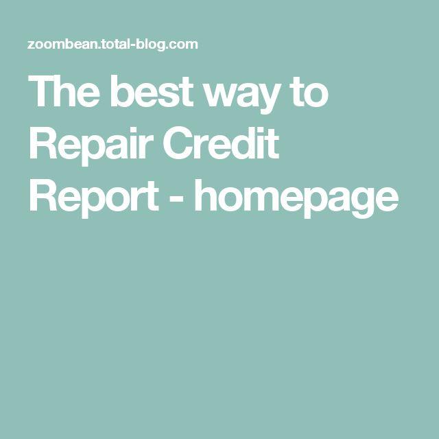 The best way to Repair Credit Report - homepage