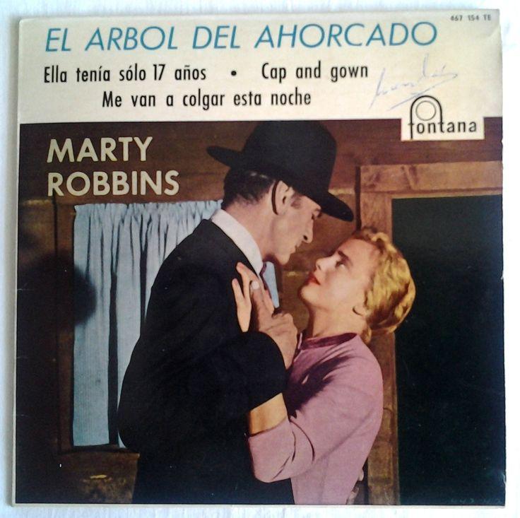 MARTY ROBBINS. EP VINILO. El arbol del ahorcado. B.S.O. Fontana. Madrid.  Ella tenía sólo 17 años - Me van a colgar esta noche - Cap and gown - El árbol del ahorcado.  (EL DUENDE VERDE en todocolección)