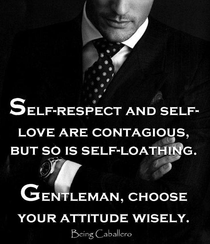 Being caballero gentleman quotes great quotes strong