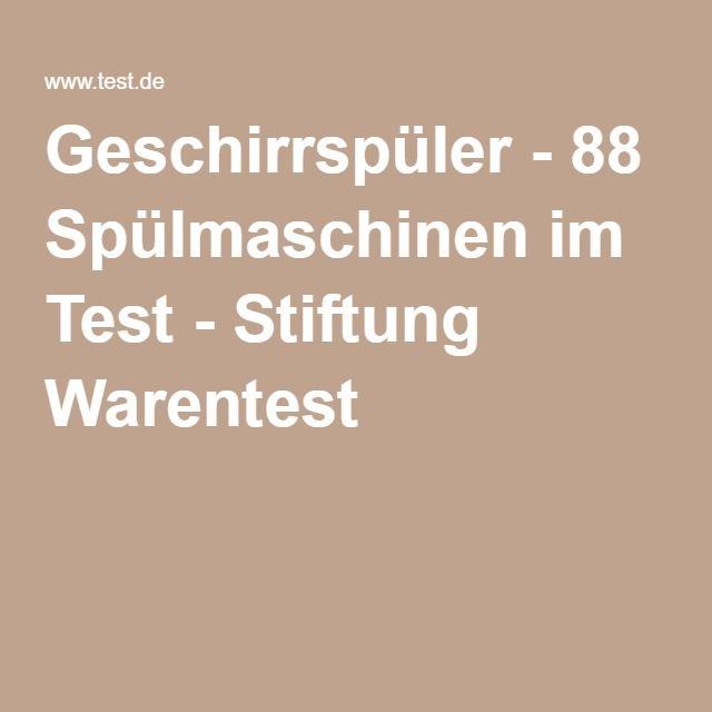 Geschirrspüler - 88 Spülmaschinen im Test - Stiftung Warentest