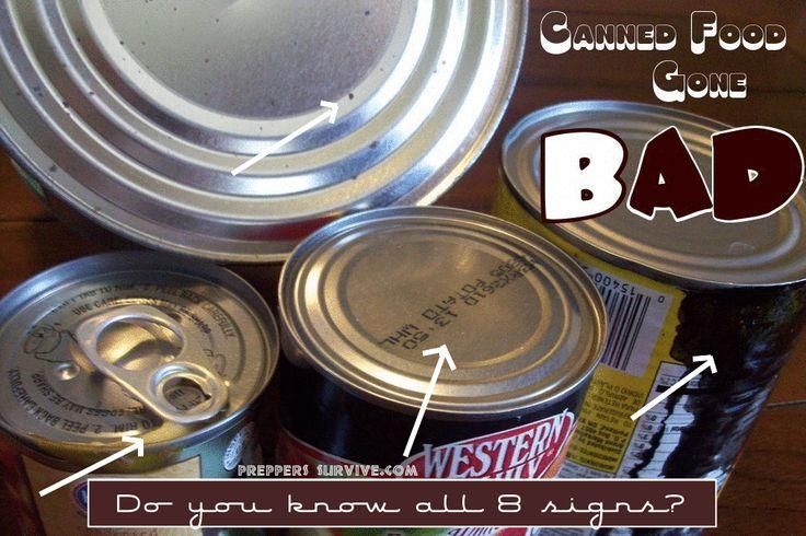 Canned Food Gone Bad --- Do You Know All 8 Signs? #CannedFood, #FoodStorage #FoodStorageandPreservation