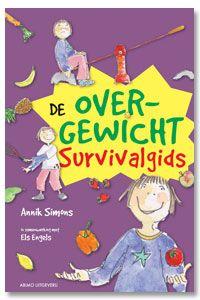 De overgewicht survivalgids - Annik Simons - #Obesitas #Voeding #Kinderen - plaatsnr. J 628.44/047