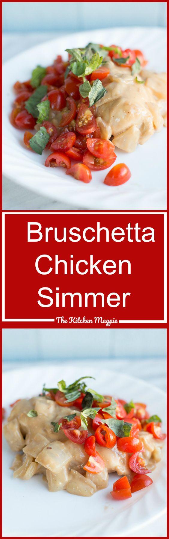 Bruschetta Chicken Simmer - The Kitchen Magpie