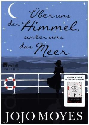 Ein berührender Roman über Hoffnung, Schicksal und Liebe – inspiriert von Jojo Moyes' eigener Familiengeschichte. Empfehlung: #Lesen!