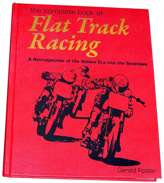 Flat Track Racing by Gerald Foster