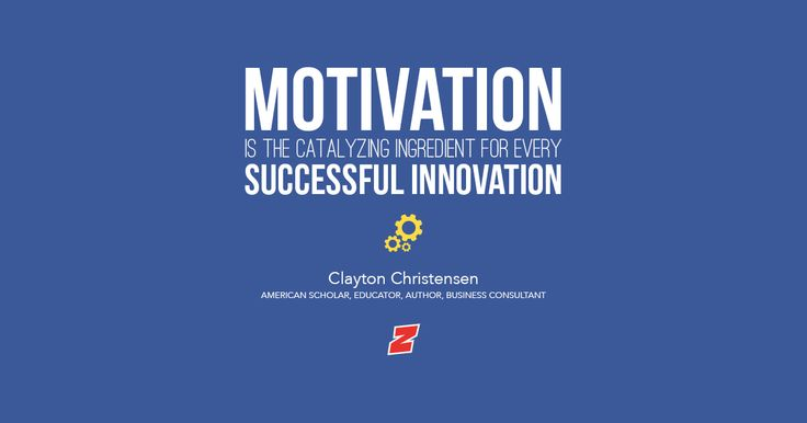 #thursdaymotivation #success #innovation  Motivation is the catalyzing ingredient for every successful innovation. - Clayton Christensen, American Scholar, Educator, Author, Business Consultant