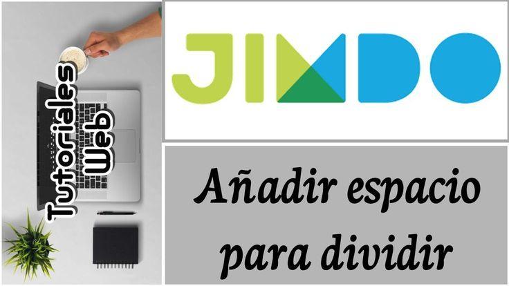 Jimdo 2017 - Añadir espacio para dividir (español) https://youtu.be/RvbXP4UZaQc