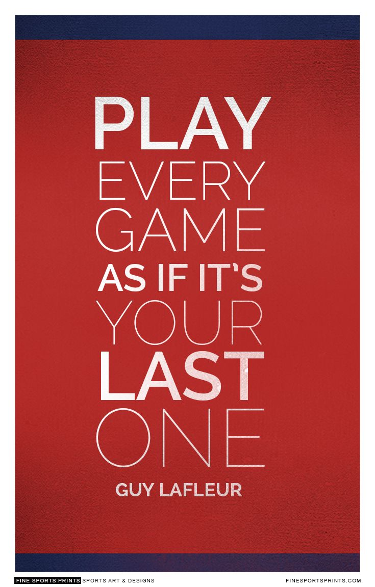 """Guy Lafleur Quote on Print. See more at www.finesportsprints.com #lafleur #sportsquote #canadiens''"