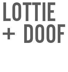 Lottie + Doof