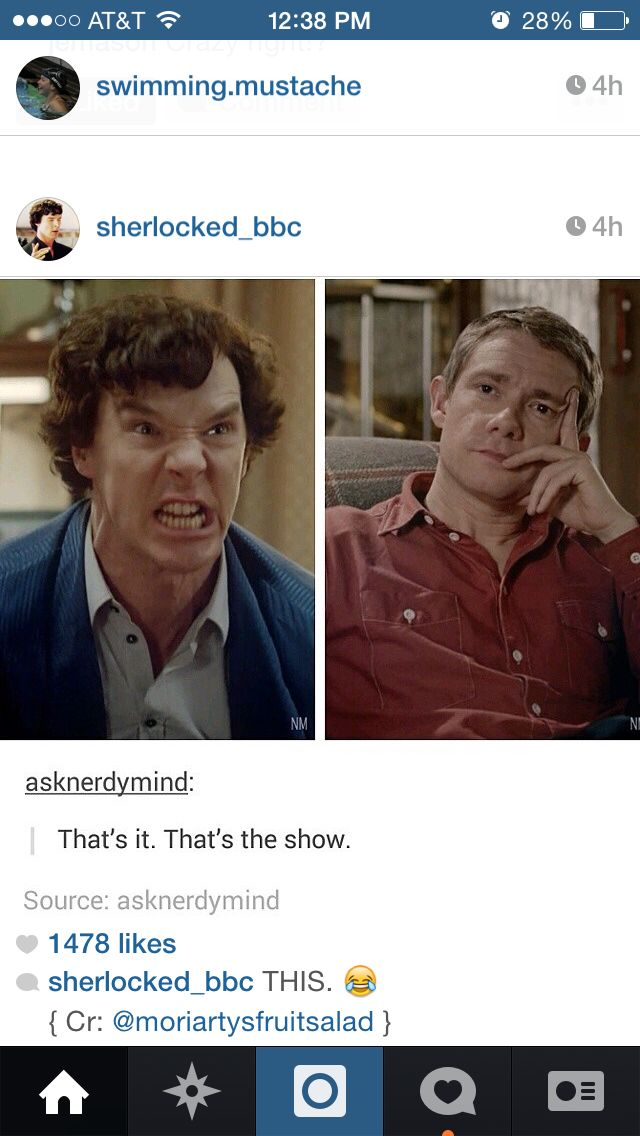 I don't watch Sherlock, but this is funny. And from what I've heard and seen on tumblr, 100% accurate.<< It is,  dearie, it is.