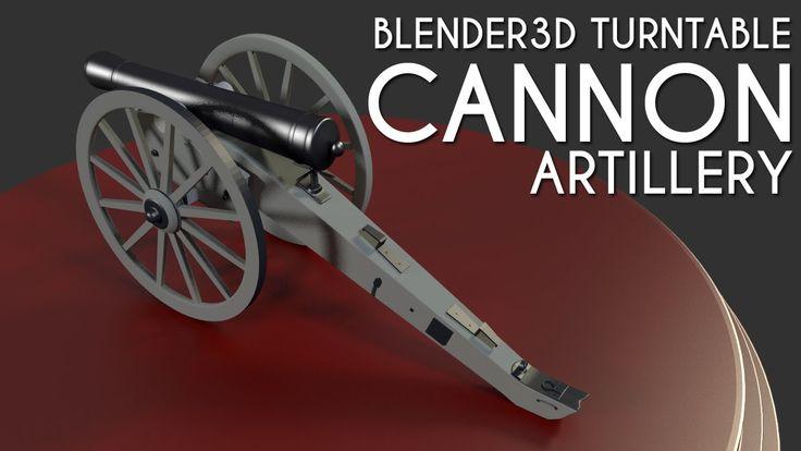 #Blender3D turntable #animation of #Cannon Artillery #3d model