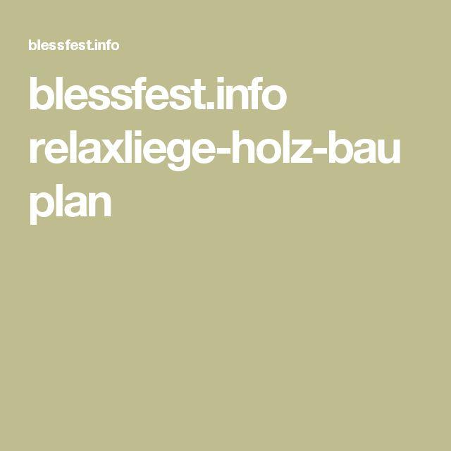 blessfest.info relaxliege-holz-bauplan