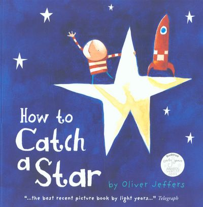 9780007150342,How to Catch a Star,JEFFERS OLIVER,Book,,An inspirational story of a boy who loved the stars so much, he decided to catch one of his very own