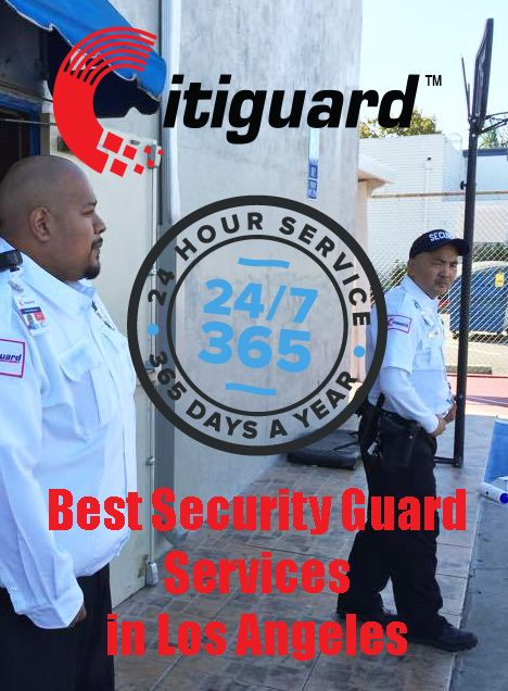 Security Guard Company Los Angeles Citiguard Armed And