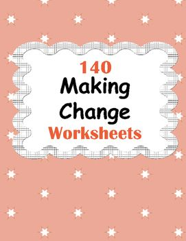 Making Change Worksheets https://www.teacherspayteachers.com/Product/Making-change-2262855 #math #money #change #Worksheets #tpt #teacherspayteachers #mathematics