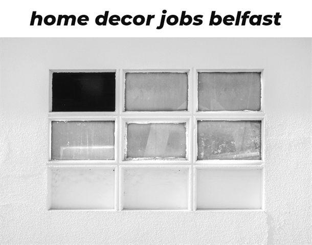 Home Decor Jobs Belfast 440 20181029072719 62 Home Decor Sheffield
