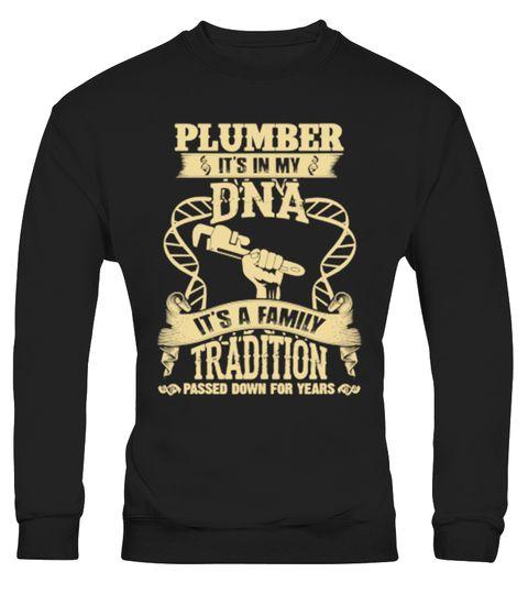 # Plumber - It's a family tradit 176 .  Plumber, Hobbyists, Tool, Safety Helmet, Carpenter, Jackhammer, Civil Engineering, Road Construction, Mason, love, funny, plumber, funny plumber, plumber crack cleavage, plumber crack disguise, wrenTags: Carpenter, Civil, Engineering, Hobbyists, Jackhammer, Mason, Plumber, Road, Construction, Safety, Helmet, Tool, carpenter, plumber, funny, funny, plumber, furniture, plumber, love, plumber, plumber, crack, cleavage, plumber, crack, disguise, plumber…