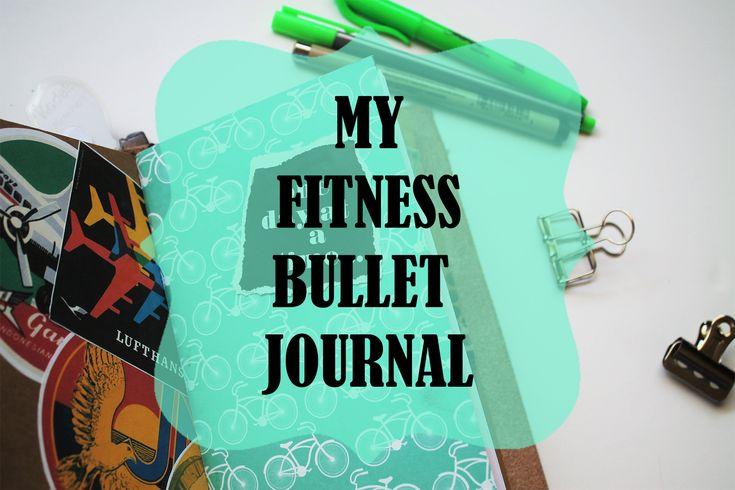 My Fitness Bullet Journal