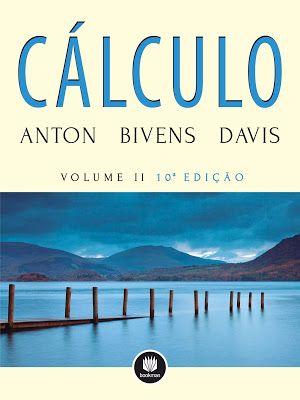 Cálculo - Howard Anton 10ª Edição -Volume 2 (Português) PDF download - Ciências Exatas