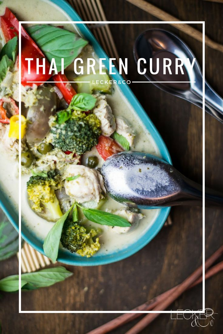Thai Green Curry mit Hähnchen, Gemüse und Kokosmilch