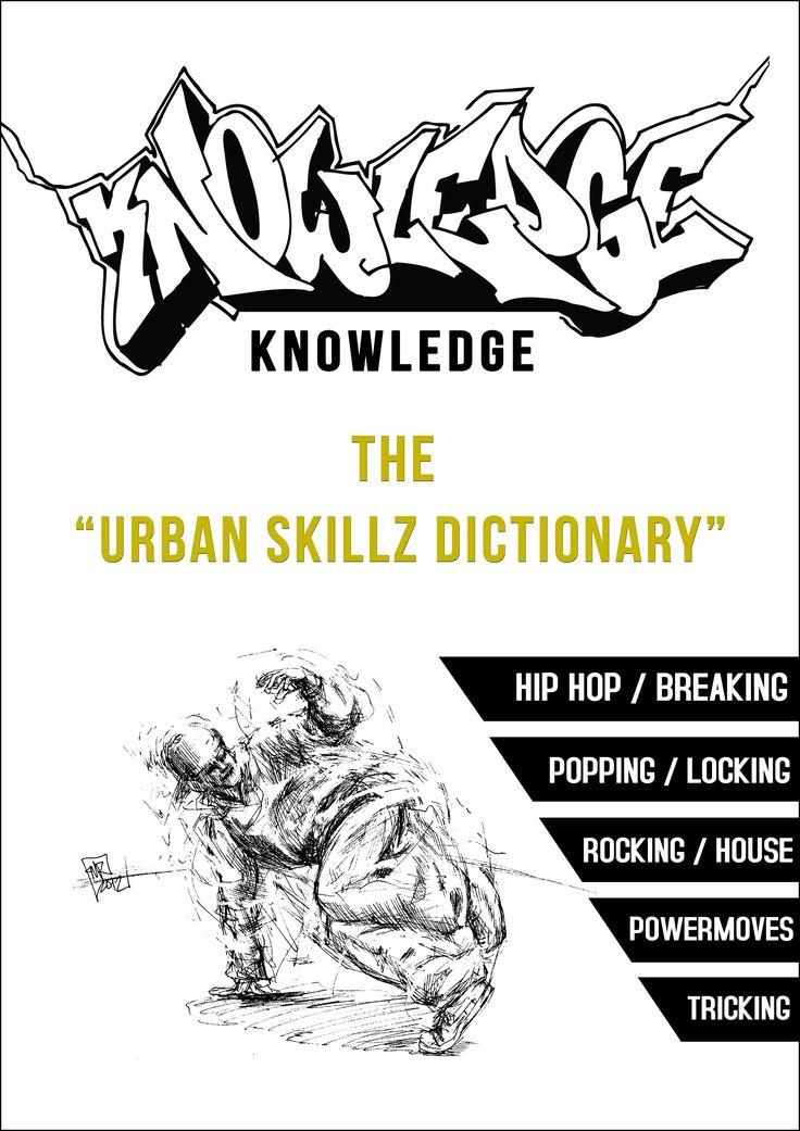 KNOWLEDGE - THE URBAN SKILLZ DICTIONARY!
