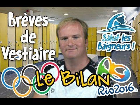 Brèves de vestiaire sur le Bilan de la Natation aux Jeux Olympiques de Rio 2016: https://www.youtube.com/watch?v=ccmKmeD1mEA