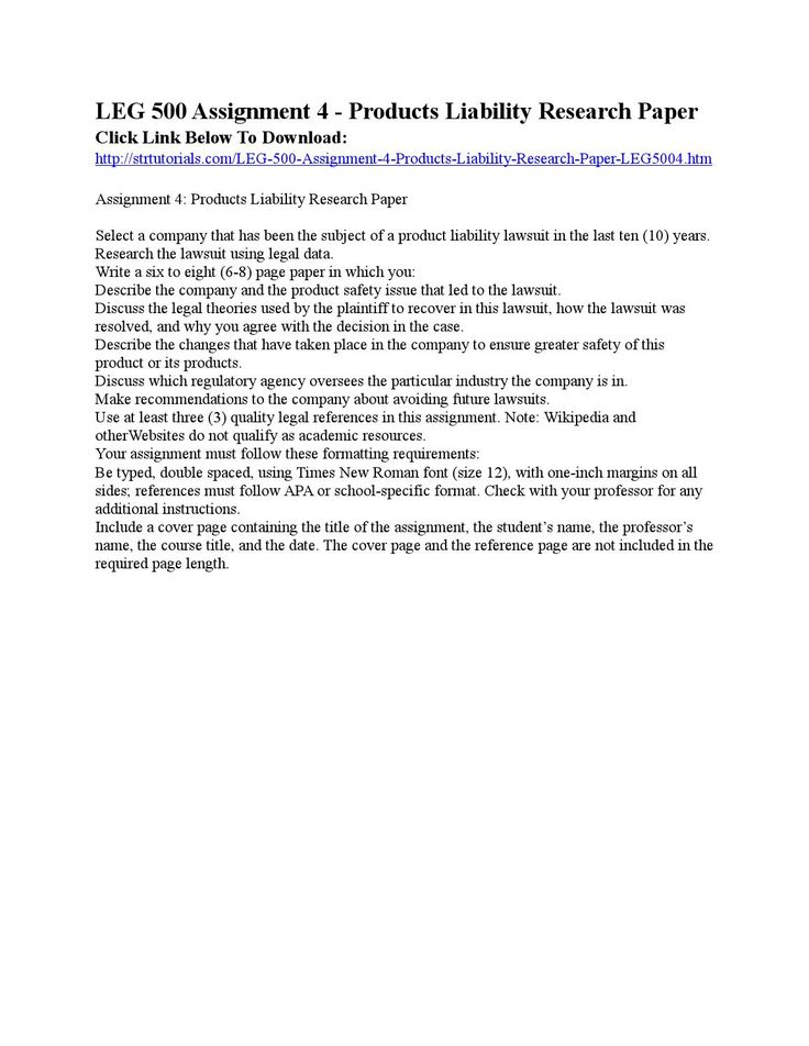 assignment 4 products liability research paper Assignment 4: products liability research paper select a company that has been the subject of a product liability lawsuit in the last five (5) years.