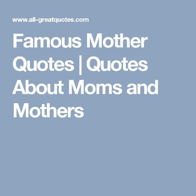 Best Friend Becoming A Mother Quotes: Best 25+ Famous Mother Quotes Ideas On Pinterest