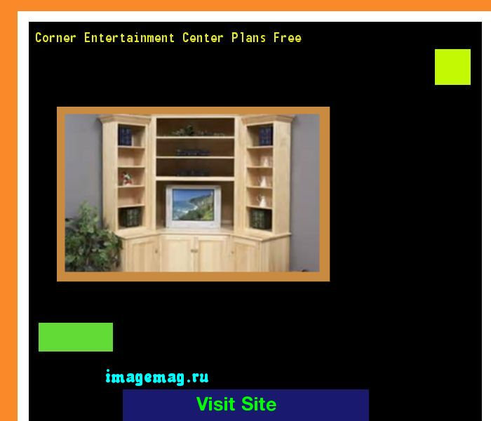 Corner Entertainment Center Plans Free 161104 - The Best Image Search