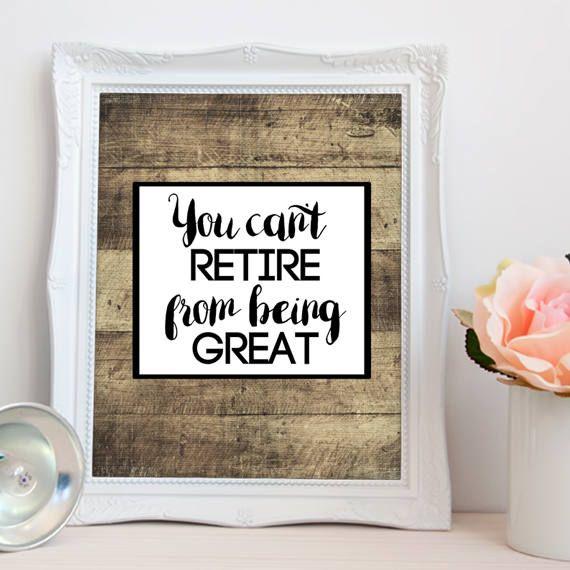 Retirement PRINTABLE / Retirement Quote / Printable Retirement