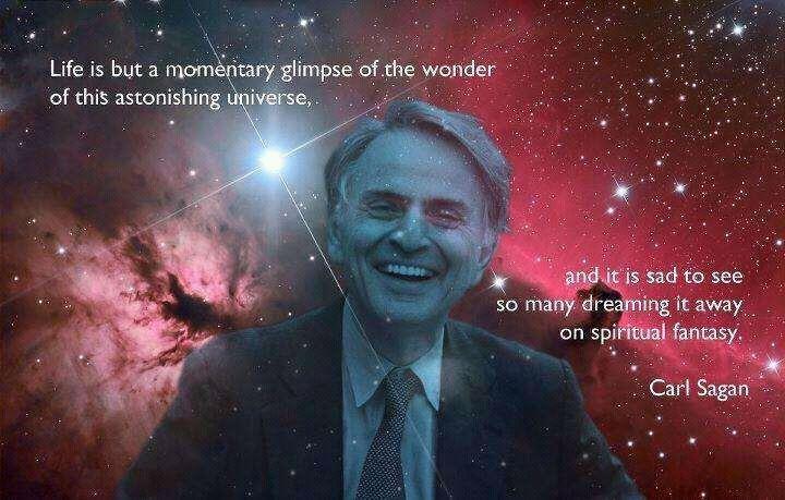 Carl Sagan: It S, Life, Atheism, Carl Sagan, Astonishing Universe, Wonder, Sagan Quotes, Atheist Quotes, Astronomy Quotes