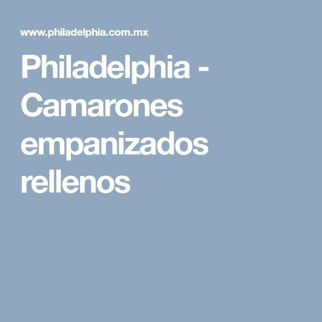 Philadelphia - Camarones empanizados rellenos