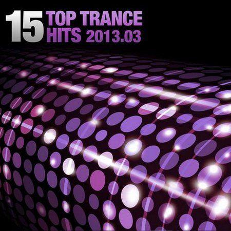 15 Top Trance Hits 2013.03 (Armada)