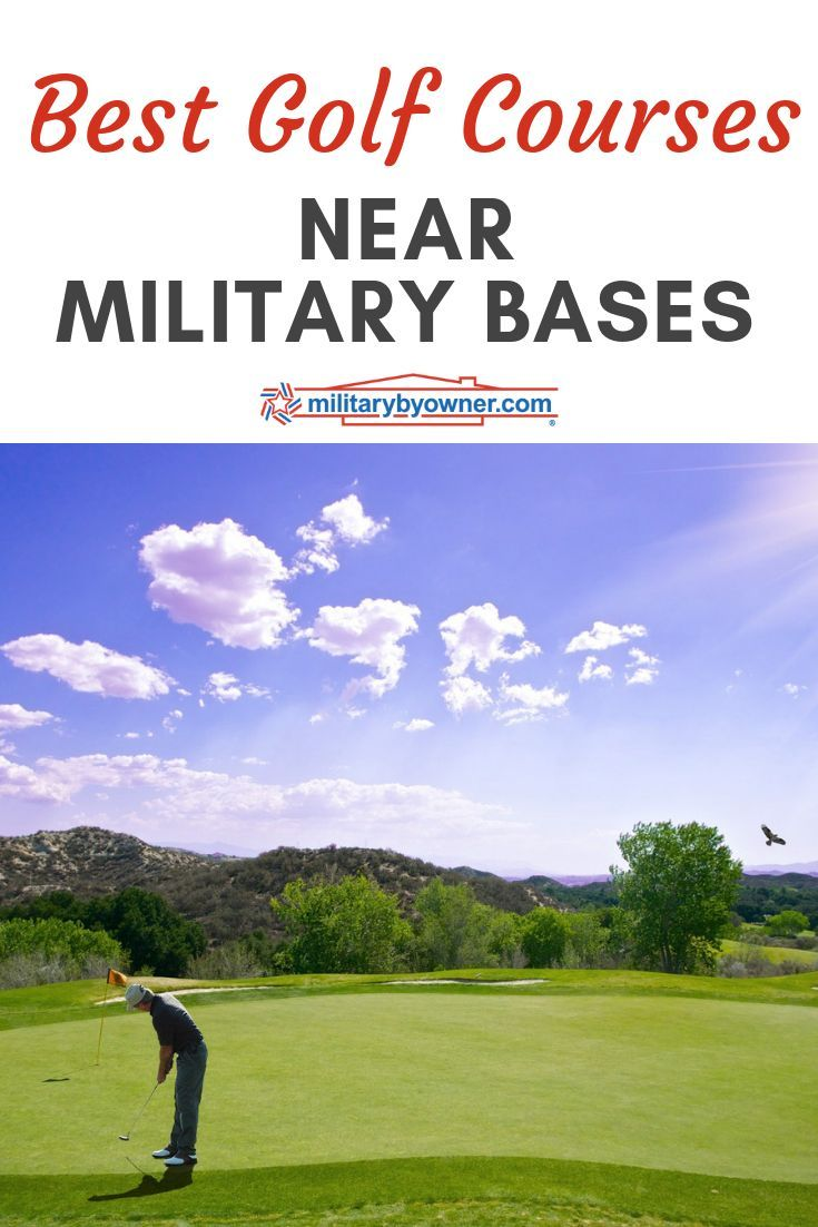 The Best Golf Courses Near Military Bases Best Golf Courses Golf Courses Public Golf Courses