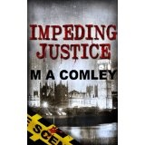 Impeding Justice (Justice series (Book Two)) (Kindle Edition)By M A Comley