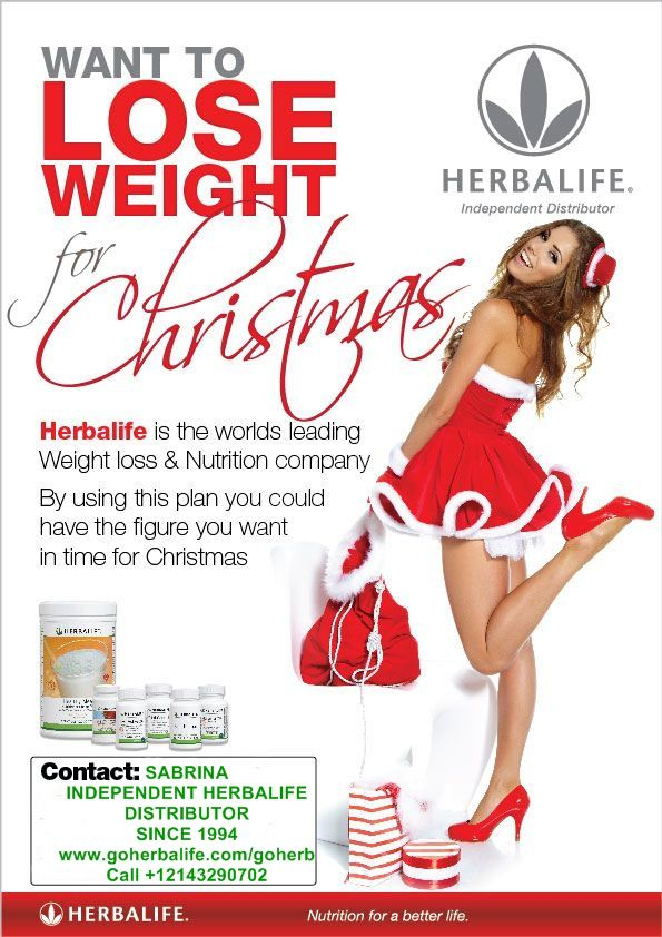 Want to LOSE WEIGHT BEFORE CHRISTMAS to fit into your party dress?Contact Your Independent Herbalife Distributor TODAY! All Herbalife products and nutritional/ beauty/ success advice available from SABRINA INDEPENDENT HERBALIFE DISTRIBUTOR SINCE ...