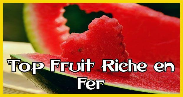 Top 10 Fruit Riche en Fer